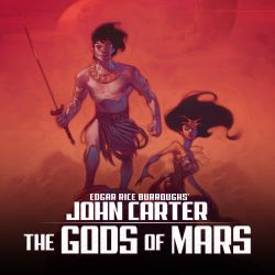 John Carter: The Gods of Mars (2011 - 2012)
