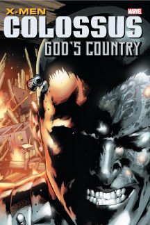 X-Men: Colossus - God's Country (Trade Paperback)
