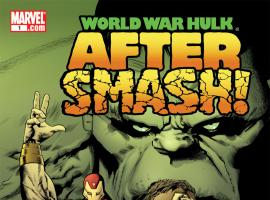 World War Hulk: Aftersmash (2007) #1