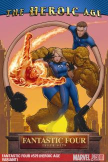 Fantastic Four #579  (HEROIC AGE VARIANT)