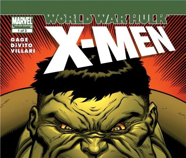 World War Hulk: X-Men (2007) #1