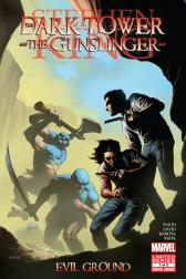 Dark Tower: The Gunslinger - Evil Ground #1