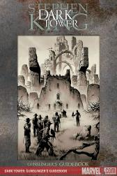 Dark Tower: Gunslinger's Guidebook #1