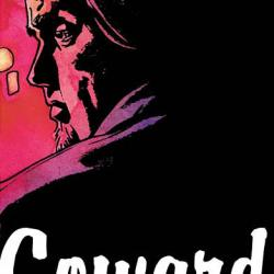 CRIMINAL VOL. 1: COWARD #0