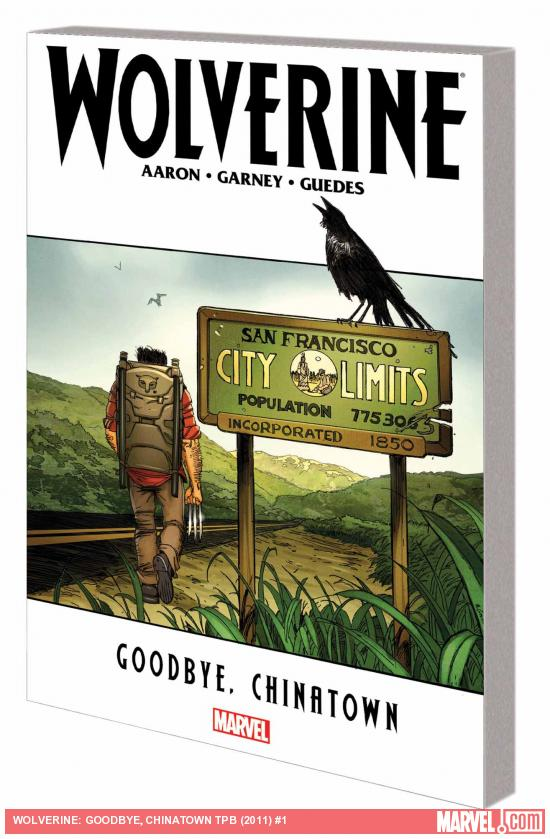 WOLVERINE: GOODBYE, CHINATOWN TPB (COMBO)