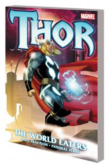 THOR: THE WORLD EATERS TPB (Trade Paperback)