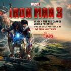 Watch Marvel's Iron Man 3 Red Carpet Live