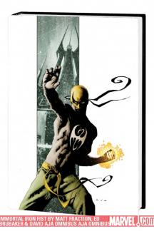 Immortal Iron Fist by Matt Fraction, Ed Brubaker &amp; David Aja (Hardcover)