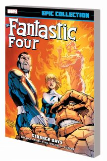Fantastic Four Epic Collection: Strange Days (Trade Paperback)