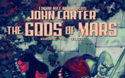 JOHN CARTER: THE GODS OF MARS 4