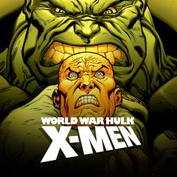 World War Hulk: X-Men (2007)