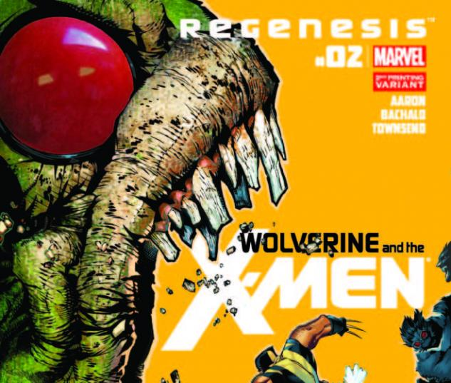 WOLVERINE & THE X-MEN 2 2ND PRINTING VARIANT