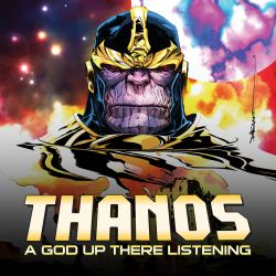 Thanos: A God Up There Listening (2014)