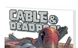 CABLE/DEADPOOL VOL. 2: THE BURNT OFFERING COVER