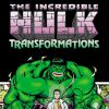 Incredible Hulk: Transformations