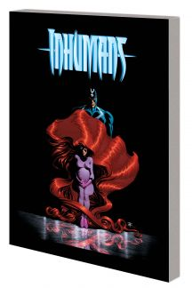 Inhumans: By Right of Birth (Trade Paperback)