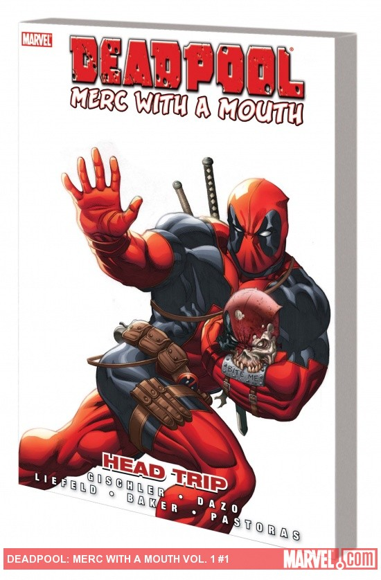 DEADPOOL: MERC WITH A MOUTH — HEAD TRIP TPB