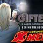 Astonishing X-Men MC: Behind the Scenes