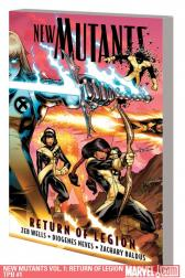 New Mutants Vol. 1: Return of Legion (Trade Paperback)