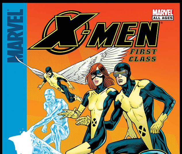 X-MEN: FIRST CLASS - TOMORROW'S BRIGHTEST #1