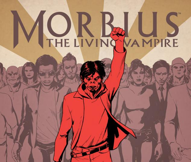 MORBIUS: THE LIVING VAMPIRE 5 (NOW)