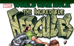 WORLD WAR HULK: INCREDIBLE HERCULES