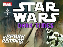 Star Wars: Dark Times - A Spark Remains (2013) #4