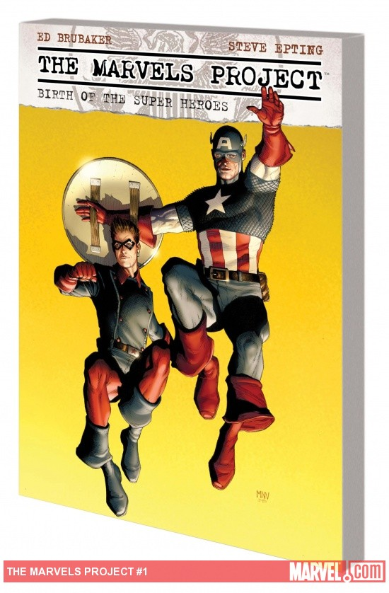 The Marvels Project: Birth Of The Super Heroes TPB