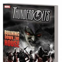 Thunderbolts: Burning Down the House (2009 - Present)
