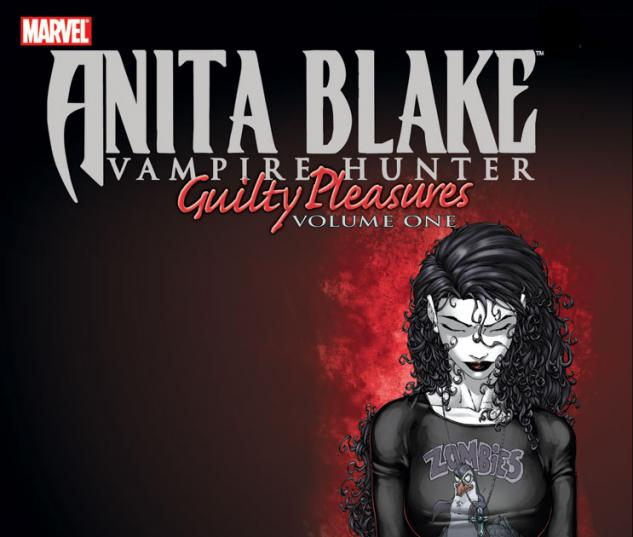ANITA BLAKE, VAMPIRE HUNTER: GUILTY PLEASURES VOL. 1 #0