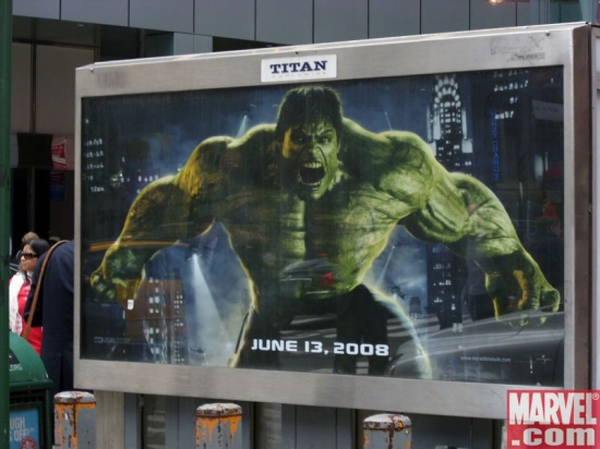 The Incredible Hulk poster at 49th St. &amp; Broadway