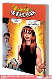 Spider-Man: Mary Jane, You Just Hit the Jackpot (Trade Paperback)