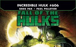 Incredible Hulks (2009) #606