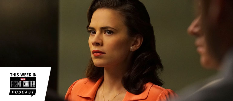 This Week in Marvel's Agent Carter