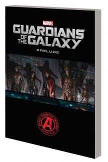 Marvel's Guardians of the Galaxy Prelude (Trade Paperback)