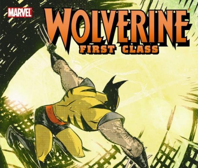 Wolverine First Class: Class Actions (Trade Paperback)