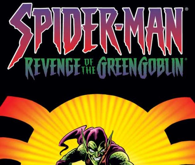 SPIDER-MAN: REVENGE OF THE GOBLIN TPB #0
