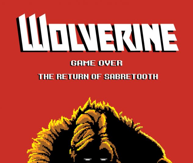 WOLVERINE 8 WAITE 8-BIT VARIANT (NOW, 1 FOR 30, WITH DIGITAL CODE)