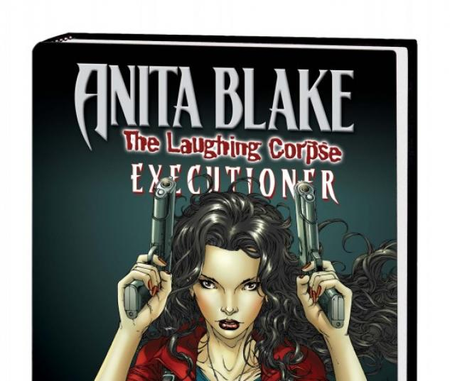 Anita Blake, Vampire Hunter: The Laughing Corpse Book 3 - Executioner (Hardcover)