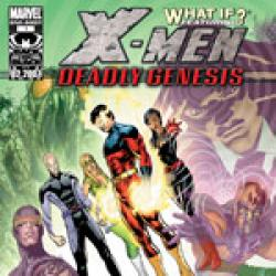 What If? X-Men Deadly (2006)