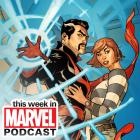 Download Episode 19 of the 'This Week in Marvel' Podcast