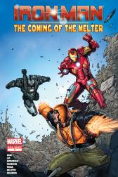 IRON MAN: THE COMING OF THE MELTER! 1 #1 