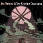 One Moment in Time Changes Everything