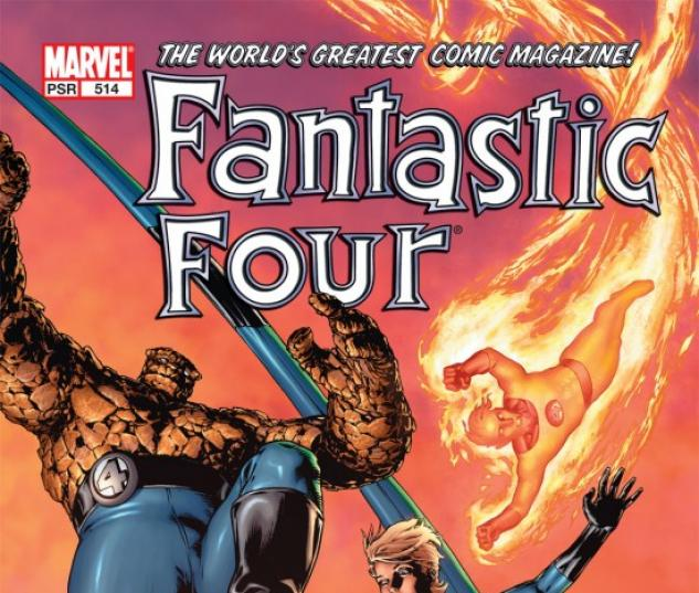 FANTASTIC FOUR (2004) #514 COVER