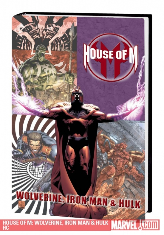 House of M: Wolverine, Iron Man & Hulk (Hardcover)