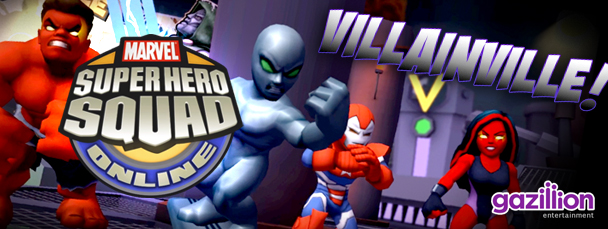 Super Hero Squad Online: Enter Villainville!