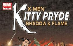 X-MEN: KITTY PRYDE- SHADOW & FLAME (2007) #5 COVER