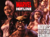 Marvel Hotline: Marvels Eye of the Camera #5