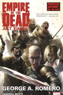 George Romero's Empire of the Dead: Act Three (Trade Paperback)