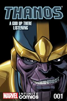 Thanos: A God Up There Listening Infinite Comic #1